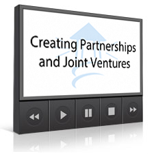 Creating Partnerships and Joint Ventures