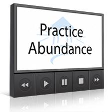 Practice Abundance
