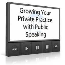 Growing Your Private Practice with Public Speaking