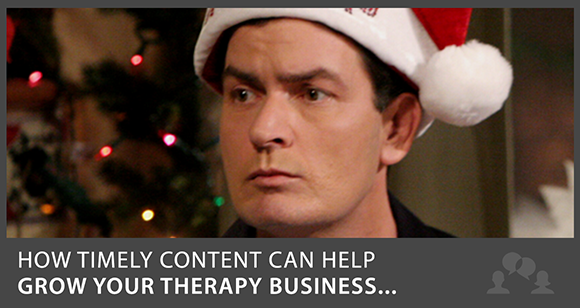 Can Charlie Sheen and Santa Claus Help You Grow Your Therapy Practice?